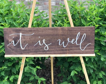 It Is Well Sign