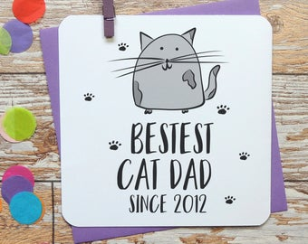 Bestest cat dad since personalised card, father's day card, cat card, funny card, rude card