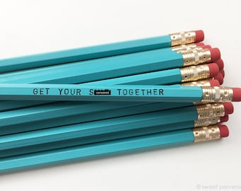 Pencil Set. Turquoise Pencils. Mature Pencil Set. Get Your Sh*t Together.
