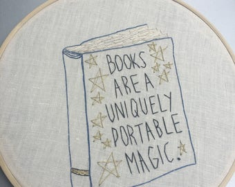 Books are Magic  - hand embroidered Stephen King quotation wall hanging