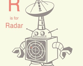 Educational Art print - Alphabet Art Print - R is for Radar, Letter R art print, Robot Nursery Decor, Robot Wall Art, Baby Boy Art Print
