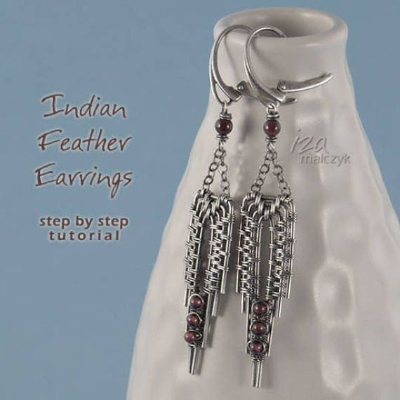 Indian Feather Earrings - Step By Step Wire-Wrapping Tutorial - instant download