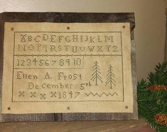 PriMiTiVe - - Ellen Frost Dec.5th 1847 - - EaRLy LoOk CrOSs STiTcH  SamPLeR -  BarnWooD  ~ Awesome!!!