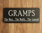 Gramps The Man The Myth The Legend Wood Sign Wall Decor Plaque Father's Day Grandfather Gift