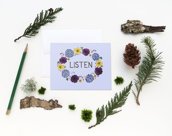 Listen Card / Encouragement / Affirmation Card / Yoga Card / Meditation Card / Watercolor Card / Greeting Card / Floral Card / Flower Card