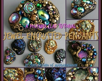 HALF OFF SALE Jewel Encrusted Pendants and Brooches,  A Polymer Clay Pdf Tutorial, Diy Jewelry, Boho Jewelry