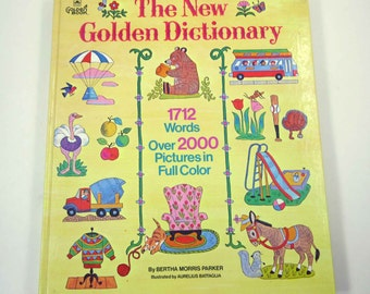 The New Golden Dictionary Vintage 1970s Reference Book for Children by Bertha Morris Parker Illustrated by Aurelius Battaglia
