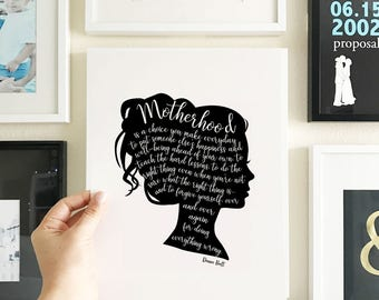 Mothers's Day Quote Art Print, Mom Silhouette Portrait, Motherhood Quote, Calligraphy Quote Print, Unframed