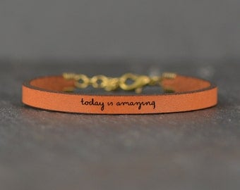 encouraging jewelry | make today amazing | today is amazing | inspiring quote | leather bracelet | wish bracelet | handwritten jewelry