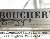 Le Boucherie French Country Kitchen Hand painted Sign OOAK with Chippy cracked vintage finish