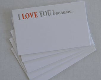 I Love You because, set of 5 letterpressed cards