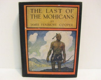 The Last of the Mohicans Book by James Cooper, Vintage HB 1926 Scribners Illustrated by Wyeth