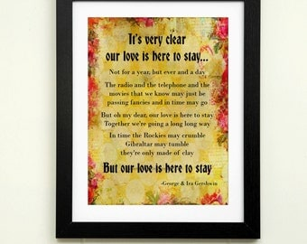 Love song printable Valentine printable gift for her gift for him our love is here to stay song print Gershwin song art Valentine's decor