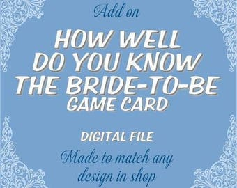 How Well Do you know the Bride to Be | Matching Add On - Printable Digital File
