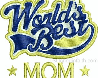 World's Best Mom machine embroidery