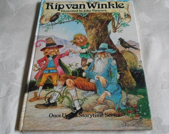 Rip Van Winkle Illustrated by John Patience Once Upon a story time Series