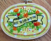 Bless the Lord Oh My Soul - Embroidery Hoop Art