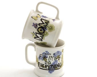 Mother's Day gift ideas - Mom mug - Mug for Mom - Funny gift - gift ideas under 25 - flowers and butterflies and swear words