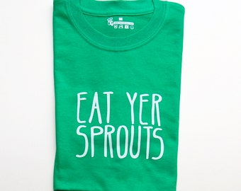 eat yer sprouts adult t-shirt