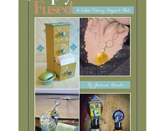 Simply Fused Instuctional Book For Glass Fusing SALE