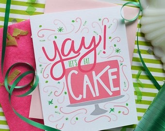 Yay Let's Eat Cake, Happy Birthday To You, Birthday Card, Stationery, Girl, Illustration, Notecard, Greeting Card, Girlfriend, Birthday Cake