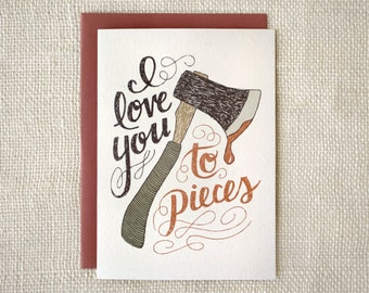 Funny Anniversary Card, Love Card - I Love You to Pieces