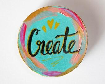 Create Art Magnet, Artist Gift, Word Magnet, Word Affirmation, Creative Gift, Colorful Magnet, Art Magnet, Gift for Friend, Under 5