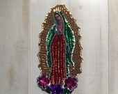 Sequin Lady Virgen of Guadalupe Patch Art Applique