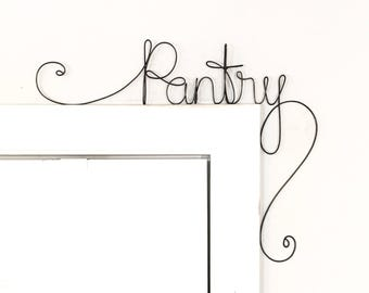 Unique Pantry Door Sign,  Unique Over the Door Pantry Wall Word