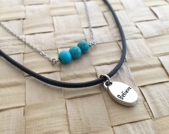 Turquoise Necklace, Believe Charm, Believe Necklace, Choker Necklace, Friendship Necklace, Gift Ideas, Gift for Her, Layered Necklace
