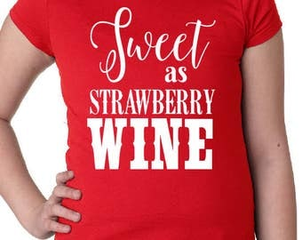 Sweet as Strawberry Wine Girls Tee with Optional Personalization on Back