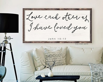 John 15:12, Scripture Sign, Bible verse, wooden sign, Love Each Other, Home decor, Wedding Sign, Living Room Decor, Wood Sign, HAND LETTERED