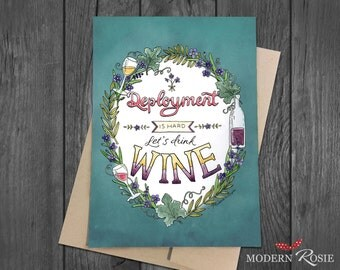 Deployment is Hard. Let's drink wine. - 5x7 Greeting Card