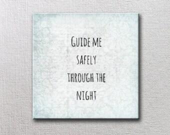 Guide Me Safely - 6x6 Art Block - Guide Me Safely Through The Night Prayer  - Word Art Print Art Block Baby Baptism child night