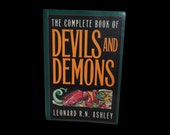 Vintage Paperback. The Complete Book of Devils and Demons. Leonard R N Ashley. Robson Books.