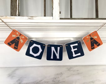 ONE Birthday Banner, Baby Boy Birthday, first birthday, orange and navy, tribal banner, First Birthday Party, tent, camping, neutral