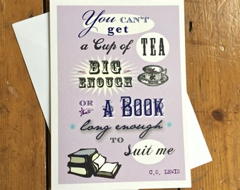 Cup of Tea CS Lewis Quote Card Birthday Blank card Literary Tea & Book Lover's Card FREE UK P+P