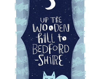 Up the wooden hill to Bedfordshire A4 giclee print