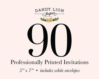 90 Professionally Printed Invitations (Free Shipping)