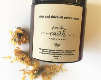 Rich and Thick All Over Cream | herbal infused face and body cream for dry and sensitive skin, organic, all natural, handcrafted lotion