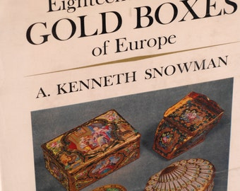 Eighteenth Century Gold Boxes of Europe, A. Kenneth Snowman, Hardcover, 1966