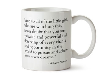 Hillary Clinton Mug, Feminist Coffee Mug, Nasty Woman Mug, Political Mug Feminism Mugs Liberal Motivational Mug Feminist Gift Still With Her