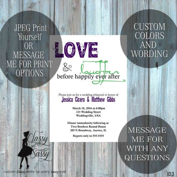 Love and Laughter Before Happily Ever after, Rehearsal dinner invite, couples shower invite 133