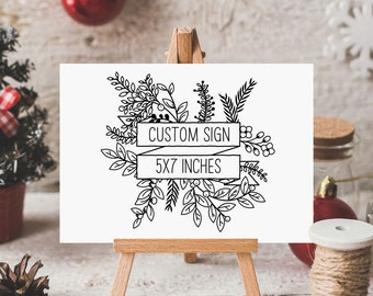 Custom Winter Holiday Sign, Christmas Party Sign, Winter Wedding, Rustic Foliage - 5 x 7 inches, Printed Sign, HAN