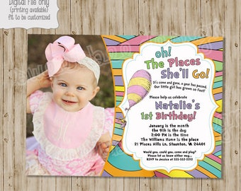 Oh the Places You'll Go Invitation, Oh the Places You'll Go Birthday Invitation, Boy Birthday Invitation, Girl Birthday Invitation, Photo