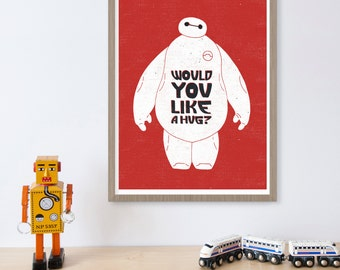 Baymax, Big Hero 6, Hug, Disney, Disney Art, Kids Wall Art, Movie Quote, Movie Art Print, Nursery Decor, Boys Room, Girls Room, Quote Print
