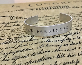 Nevertheless She Persisted Elizabeth Warren stamped Cuff Bracelet