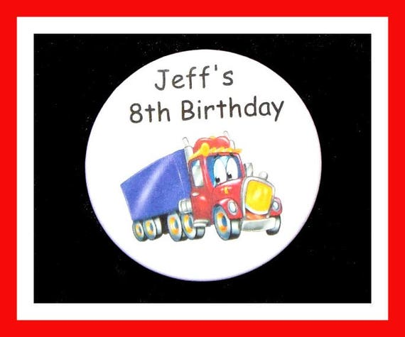 Birthday Party Favors, Personalized Button,Truck Pin Favor,School Favors,Kids Party Favors,Boy Birthday,Girl Birthday,Pins, Set of 10
