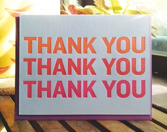 Thank You - Triple thanks - Gratitude - neon - letterpress card - letterpress thank you - typography
