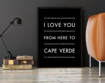 Cape Verde, Africa Art, Travel Gift, Travel Poster, I Love You From Here To CAPE VERDE, Shown in Black
